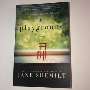 The Playground: A Novel by Jane Shemilt